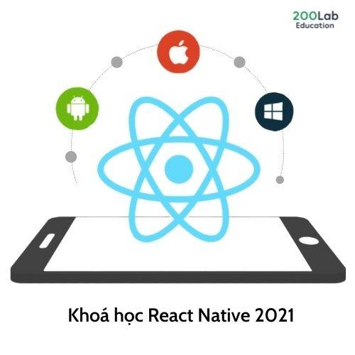 Khoa hoc React Native 2021